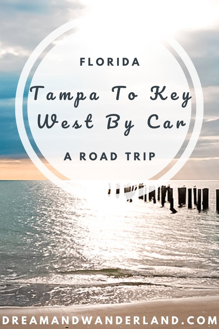 Go on a Florida road trip and drive from Tampa to Key West! Minimum two days or extend that trip to a fe more days! Make it the best vacation you've ever had! #travel #florida #usa #thingstodo #naples #fortmyers #bradentonbeach #everglades
