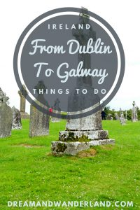 Ireland: A solo adventure from Dublin to Galway. Come with me on a road trip and find out which things to do you can find when driving from Dublin to Galway or back. #ireland #dublin #galway #clonmacnoise #travel #solo #roadtrip #thingstodo