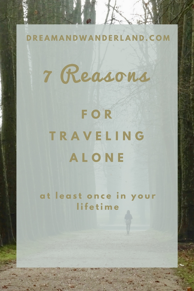 7 reasons for traveling alone at least once in your lifetime