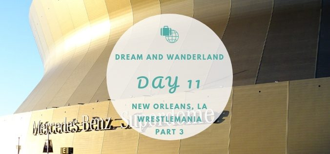 Day 11: New Orleans Café du monde and Wrestlemania #cafedumonde #neworleans #nola #travelingsolo #travel #solo #inspiration #diary
