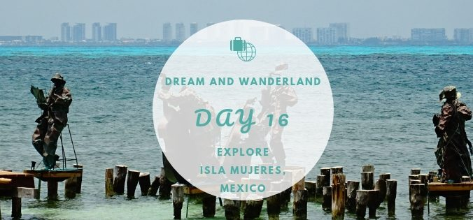 Day 16: Isla Mujeres, Cancun, Mexico #cancun #mexico #thingstodo #islamujeres #travel #solo #inspiration