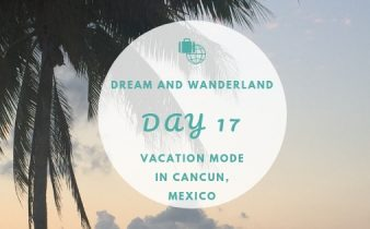 Day 17: Vacation Mode in Cancun, Mexico #travel #solo #fail #cancun #mexico #thingstodo #vacation
