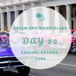 Day 20 – Explore Havana, Cuba!