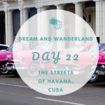 Day 22 – Last Day In Havana