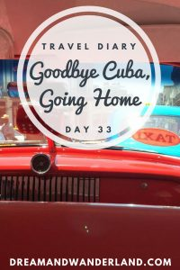 Day 33 - Going Home! #Cuba #varadero #havana #home #dusseldorf #roadtrip #travel #solo #adventure