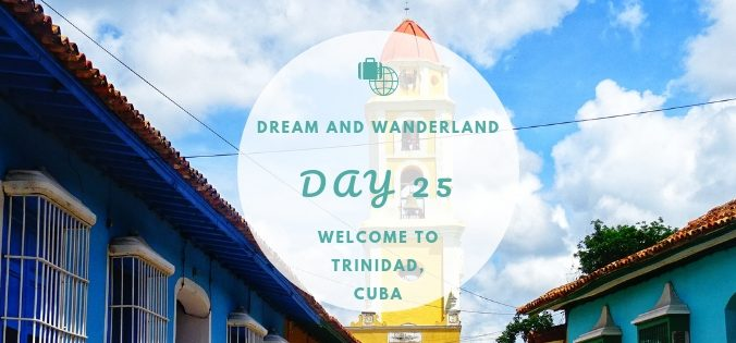 Day 25: Welcome To Trinidad, Cuba #trinidad #cuba #roadtrip #travel #solo #thingstodo #inspiration