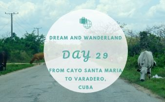 Day 29 - Driving From Cayo Santa Maria to Varadero #Cuba #CayoSantaMaria #Varadero #roadtrip #travel #solo
