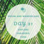 Day 31 – Varadero, Cuba