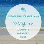 Day 32 – Last Day Varadero, Cuba