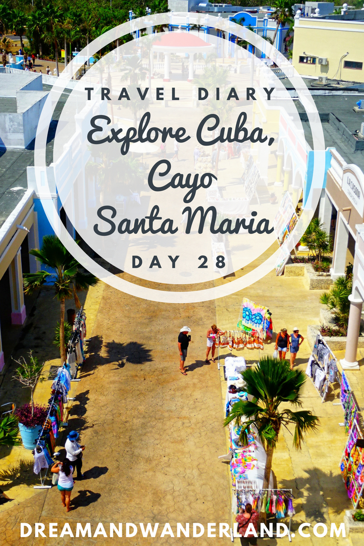 Day 27: Cayo Santa Maria, Cuba #Cayo #Santa #Maria #Cuba #roadtrip #grandmemories #travel #solo #thingstodo