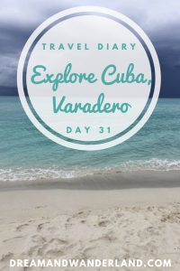 Day 31: Varadero, Cuba #cuba #varadero #travelfail #travel #solo #thingstodo