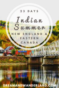 Indian Summer: How To Enjoy New England and Eastern Canada