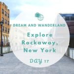 Day 17: A Day At The Rockaways, New York