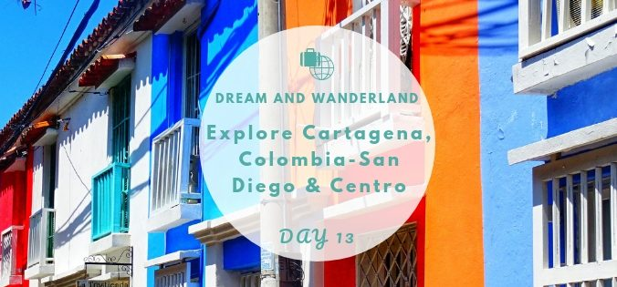 Day 13: Explore Cartagena - Old Town - San Diego & Centro #travel #solo #southamerica #colombia