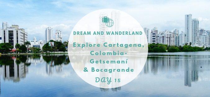Day 15: Explore Cartagena - Getsemaní & Bocagrande #colombia #travel #solo #thingstodo