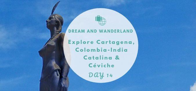 Day 14: Explore Cartagena - Céviche & India Catalina #travel #solo #thingstodo #southamerica