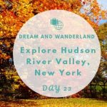 Day 23: Explore Newburgh, New York, And The Hudson River Valley #travel #solo #thingstodo #indiansummer