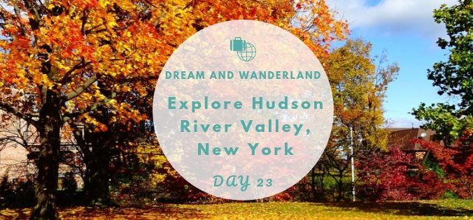 Day 23: Explore Newburgh, New York,And The Hudson River Valley #travel #solo #thingstodo #indiansummer