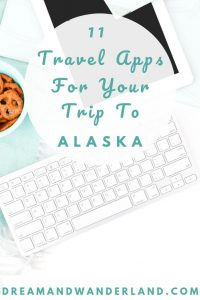 Plan your vacation to the last frontier and use the best free travel apps for your trip to Alaska!