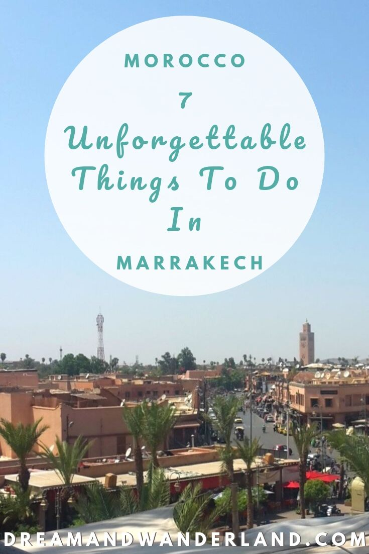 Make your trip to Morocco a once in a lifetime experience with the 7 Unforgettable Activities In Marrakech! #travel #thingstodo #africa