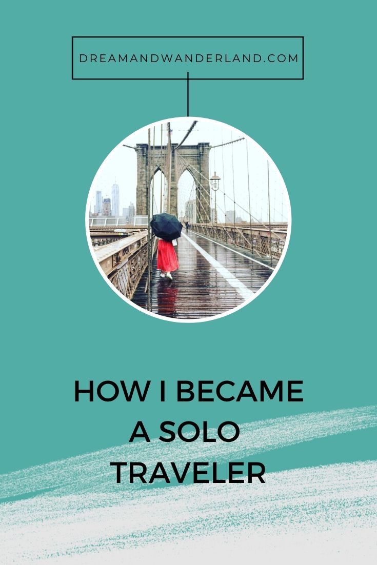 How I Became A Solo Traveler!